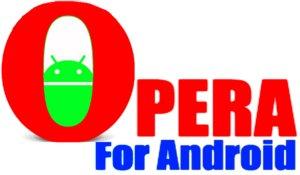 Оpera для Андроид
